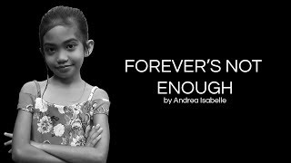 Forever's Not Enough (Sarah Geronimo) by Andrea Isabelle