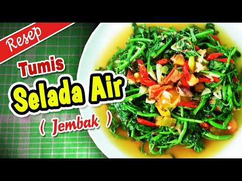 Resep Tumis Selada Air Jembak By Awan Kuliner Youtube