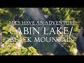 CABIN LAKE AND BLACK MOUNTAIN - West Vancouver Hiking