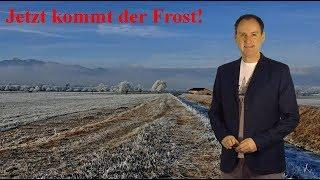 Jetzt kommt die Kälte: Auch im Flachland wird´s zunehmend winterlich! (Mod.: Dominik Jung)