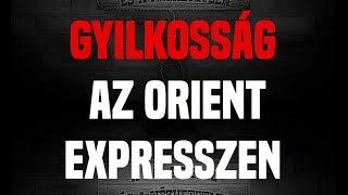 A Jó, a Rossz és a Nézhetetlen #7 - Gyilkosság az Orient expresszen