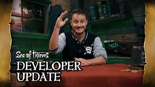 Official Sea of Thieves Developer Update: September 20th 2018