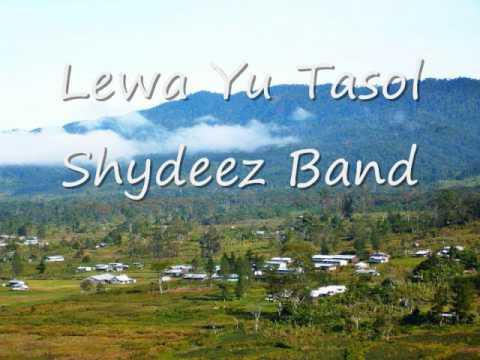 Lewa Yu Tasol Shydeez Band