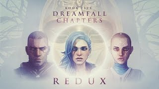 Dreamfall Chapters Book Five: REDUX — official teaser trailer