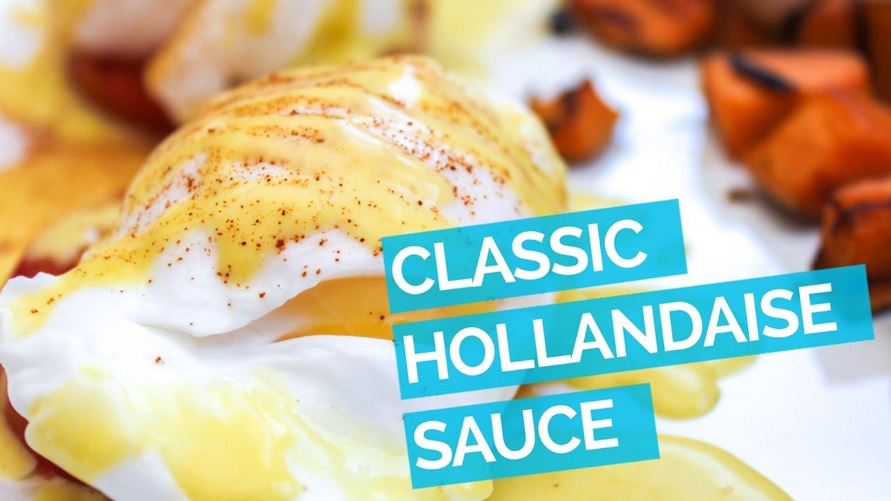 Hollandaise Sauce Recipe - YouTube