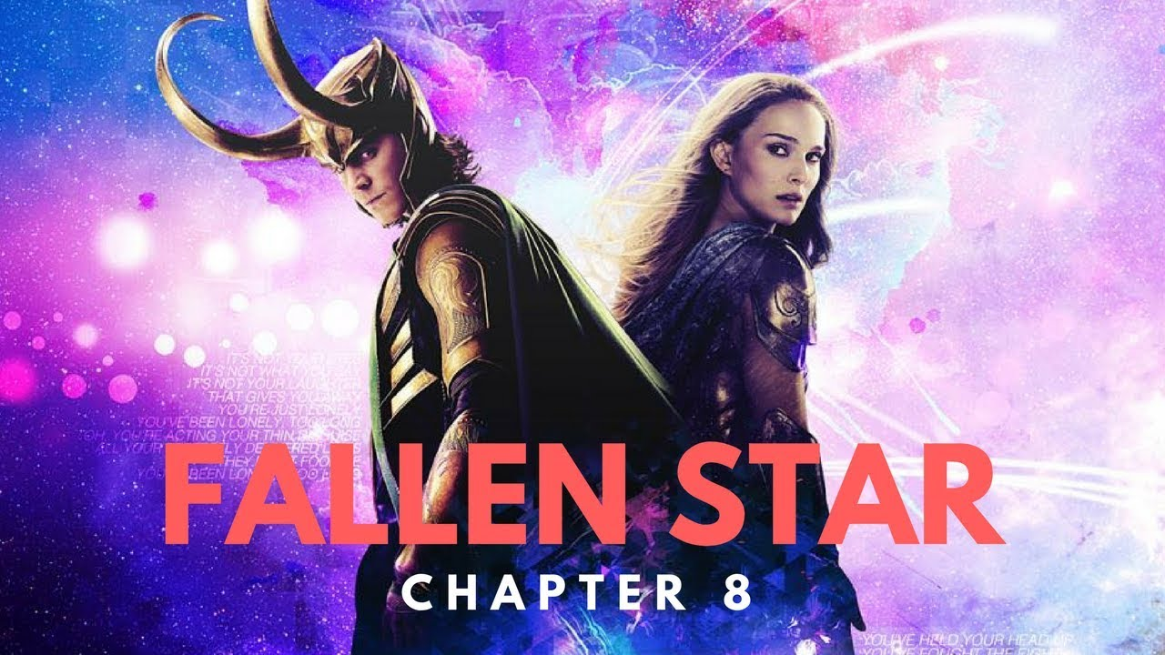 Audiobook: Fallen Star (Loki/Jane Foster) - Chapter 8