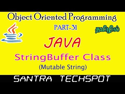 #31-|-java-beginners-tutorial-in-tamil-|-stringbuffer-class-|-mutable-string-in-java
