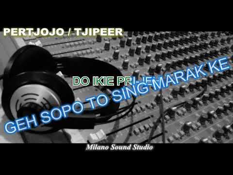 PERTJOJO TJIPEER MIX Karaoke