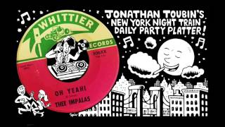 "Thee Impalas ""Come On Up"" b/w ""Oh Yeah!"" (Whittier, 1967): NY Night Train Party Platter"