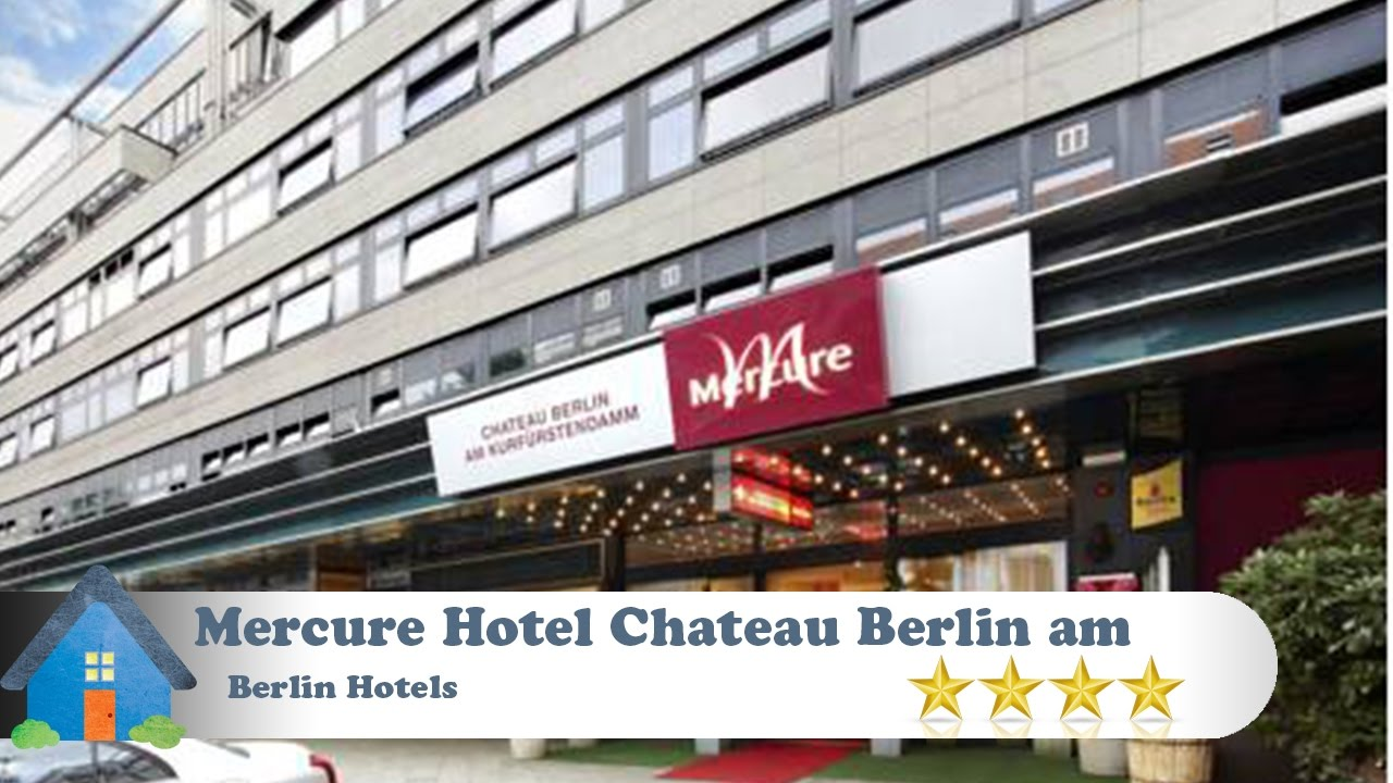 Mercure Hotel Chateau Berlin Am Kurfuerstendamm Berlin