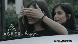 Asher - Forever (Official Video)