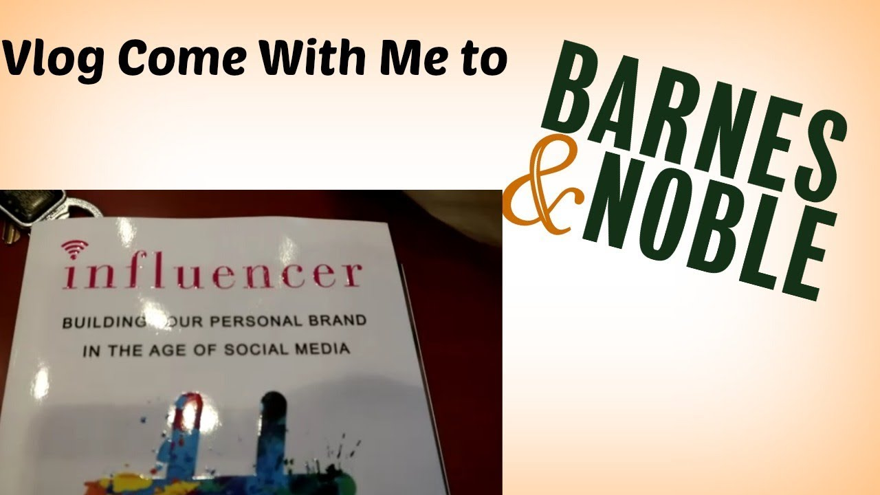 Vlog| Come with me to Barnes and Noble Influencer Book, My Brand