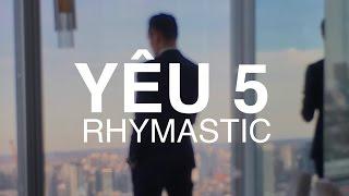 YÊU 5 - RHYMASTIC | Hieu-ck Ray Dance Choreography