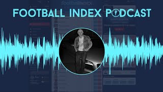 Football index Podcast | Episode 39 | How to Value Players Featuring AgatelloFI