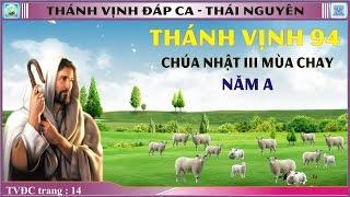Thánh Vịnh 94 Thái Nguyên - CN 3 MC - Năm A