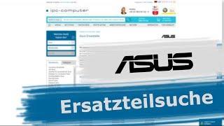 Jedes ASUS Ersatzteil schnell und einfach finden + Online bestellen [GER/EN]