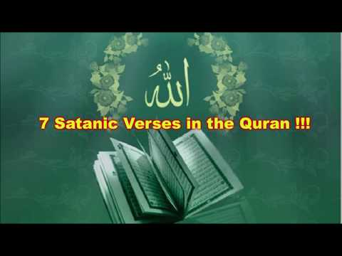 7 Satanic Verses in the Quran Muslims Do Not Like You to Know (Subtitles @ CC)