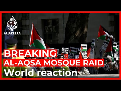 World reacts after Israeli forces wound hundreds in Al-Aqsa raid