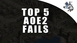 Top 5 Age of Empires 2 Fails