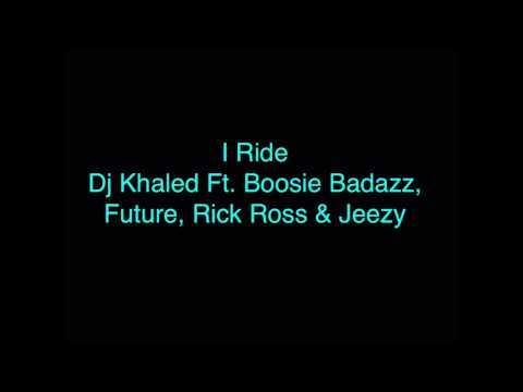 Dj Khaled - I Ride (Audio)