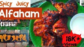 Spicy Juicy Al FAHAM  Chicken Recipe  The best Alfaham ever..  കടകകചച സധന..  Alfaham