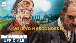 VOLEVO NASCONDERMI di Giorgio Diritti  - Trailer Ufficiale HD