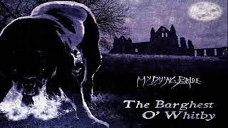 My Dying Bride - The Barghest O' Whitby (Full Album)
