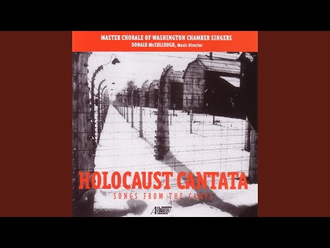 The Holocaust Cantata: Song of Days Now gone