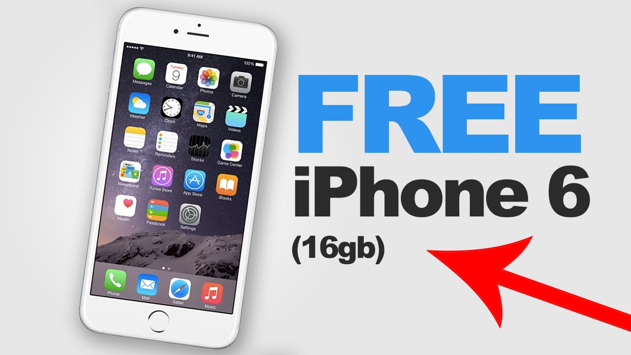 How To Get A Free Iphone 6 2017