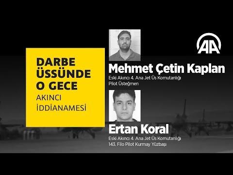 Darbe üssünde o gece: M Çetin Kaplan & Ertan Koral