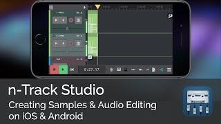 كيفية إنشاء عينات & تحرير الصوت على دائرة الرقابة الداخلية & الروبوت | n-Track Studio