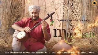 Mundran Lakhwinder Wadali Free MP3 Song Download 320 Kbps