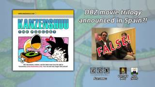 Kanzenshuu Debunks: A New DBZ Trilogy Movie Was Not Announced In Spain