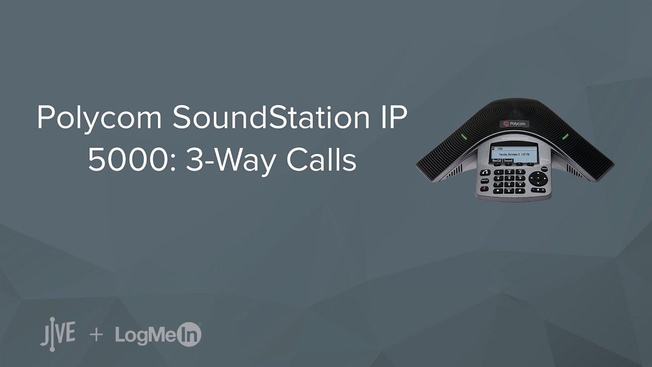 Polycom SoundStation IP 5000: 3-Way Calls