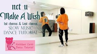 NCT U 엔시티 유 'Make A Wİsh (Birthday Song)' Dance Tutorial   Mirrored + Slow