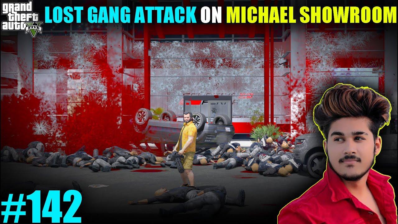 GTA 5 : LOST GANG ATTACK ON MICHAEL FERRARI SHOWROOM BIG FIGHT | GTA 5 GAMEPLAY #142
