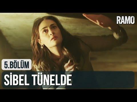 Sibel Tünelde! | Ramo 5.  Bölüm