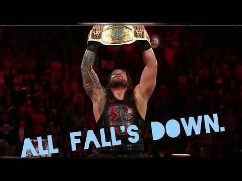 Roman Reigns Tribute-All Fall's Down (Alan Walker) 2017.