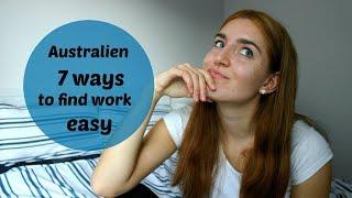 HOW TO FIND A JOB IN AUSTRALIEN, Tipps für die Jobsuche