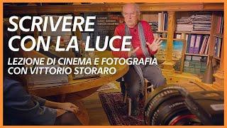 Scrivere con la luce - Una lezione di cinema e fotografia di Vittorio Storaro