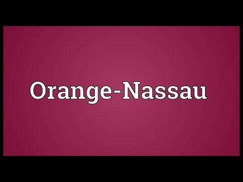 Orange-Nassau Meaning