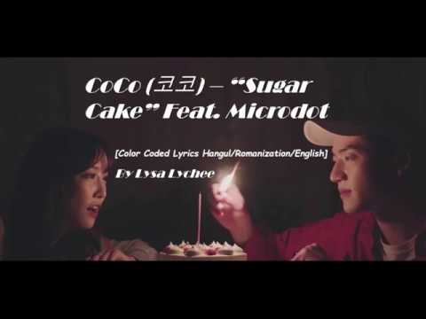 CoCo (코코) - Sugar Cake Feat. Microdot [HAN/ROM/ENG] (COLOR CODED LYRICS)