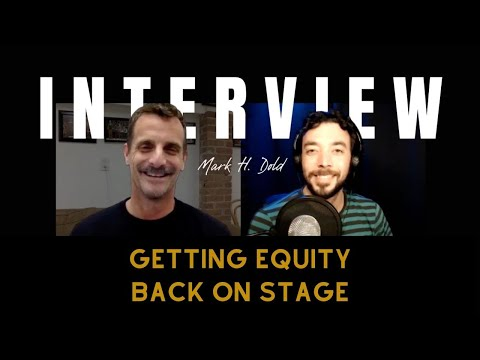 Getting Equity Back On Stage with Actor Mark H. Dold