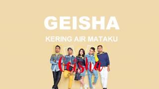 Geisha Kering Air Mataku Lyrics