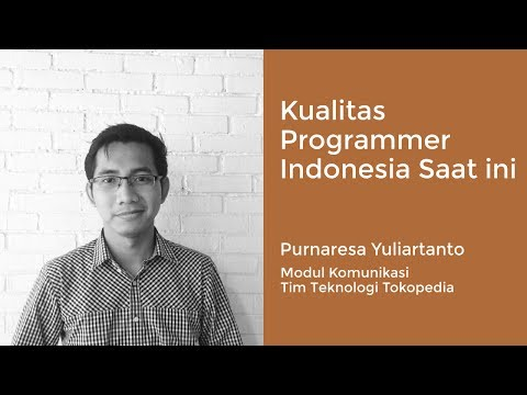 Startup Key Note #14 with Purnaresa Yuliartanto - Software Engineer Tokopedia