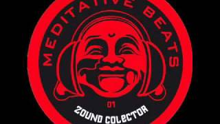 MEDITATIVE BEATS 01 -ZOUNDCOLECTOR Ft. MESSINIAN- Bad (Terrorize)