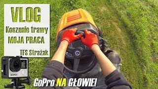 VLOG ㋡ Koszenie trawy! MOJA PRACA   TFS Strażak
