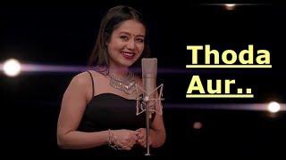 Thoda Aur | Neha Kakkar | T-Series Acoustics | Lyrics | Latest Song 2017