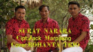 SURAT NARARA Cipt; jack marpaung (Cover) ROHANTA TRIO