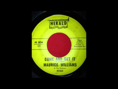 MAURICE WILLIAMS AND THE ZODIACS...COME AND GET  IT...HERALD